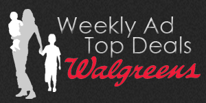 Walgreens Weekly Ad Top Deals