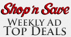 Shop N Save Weekly Ad Top Deals