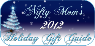 Nifty Mom's 2012 Holiday Gift Guide