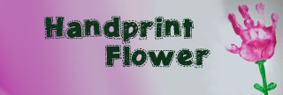 Handprint Flower Gift Idea
