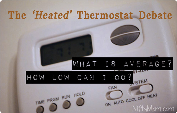 the heated thermostat debate some readers average temperature settings. Black Bedroom Furniture Sets. Home Design Ideas