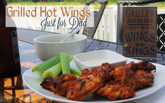 Grilled Tyson Hot Wings Just for Dad #MealsTogether #cbias