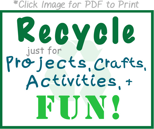 Free Printable Sign for Recycle Bin just for Crafts