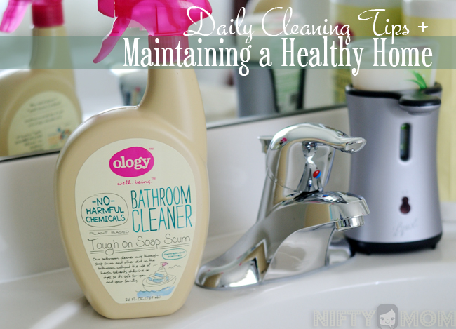 Daily Cleaning Tips to Maintain a Healthy Home #WalgreensOlogy #shop