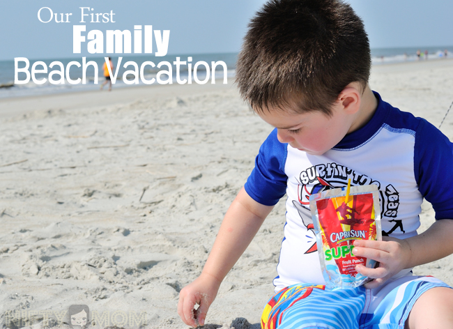 Our First Family Beach Vacation #CapriSunMomFactor