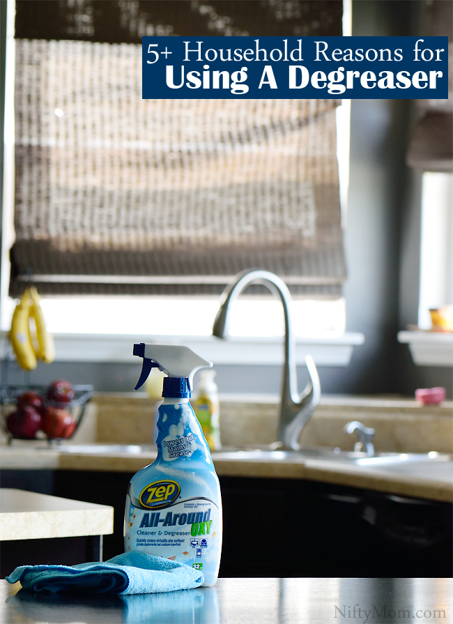 5+ Household Reasons for Using a Degreaser #ZepSocialstars