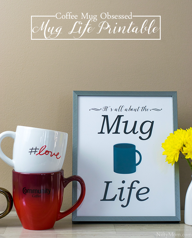 image about Coffee Cup Printable referred to as Espresso Mug Obsession + a Mug Everyday living Printable