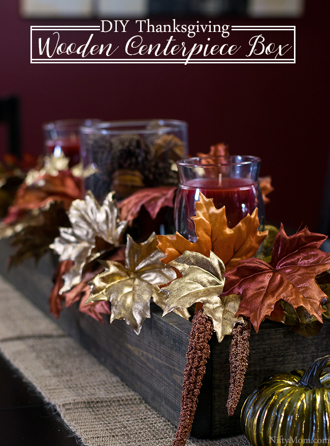 How to Make a Wooden Centerpiece Box - Plus a Thanksgiving centerpiece idea!