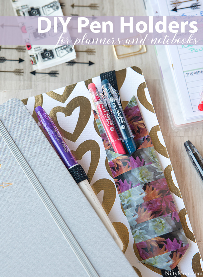 DIY Removable Planner & Notebook Pen Holders