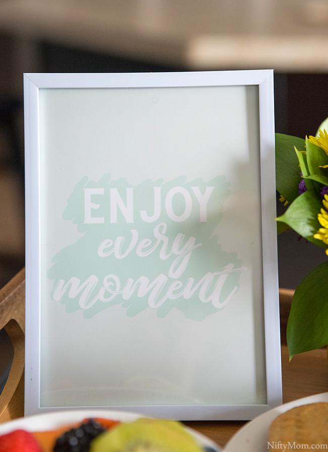 Free 5x7 Print - Enjoy Every Moment