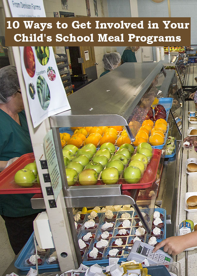 10 Ways to Get Involved in Your Child's School Meal Programs