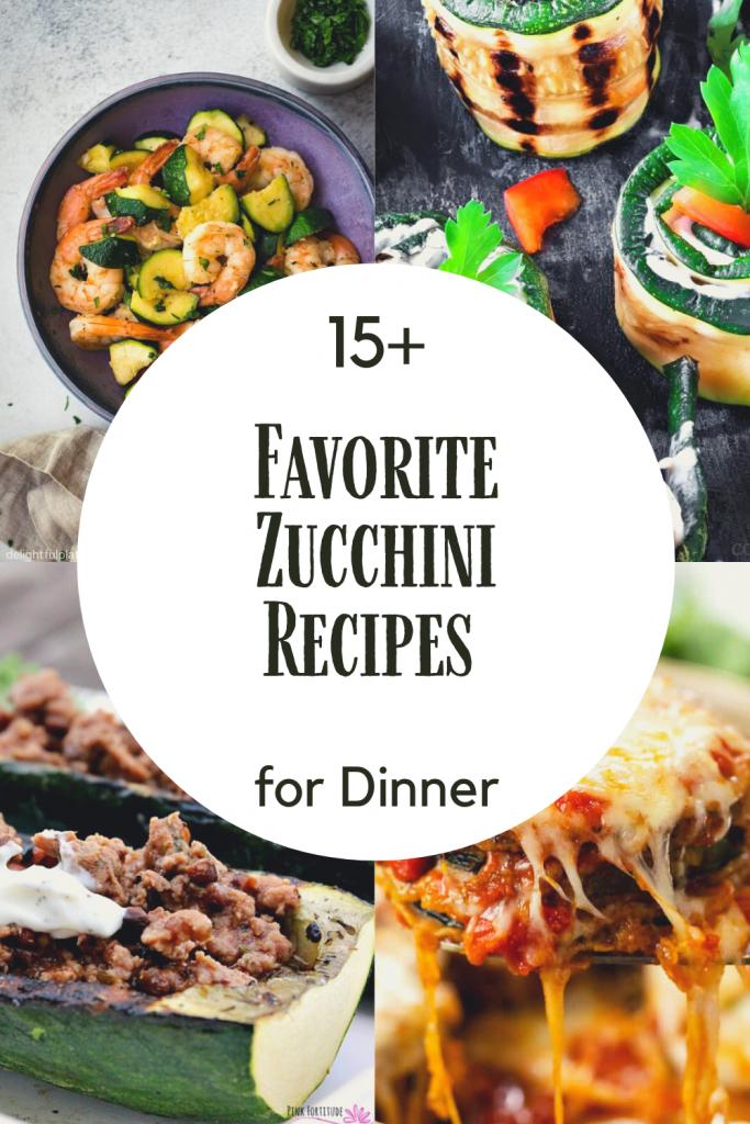 15+ Zucchini Recipes for Dinner